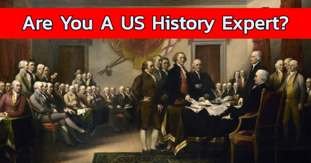 Are You A US History Expert?