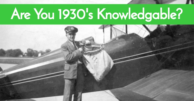 Are You 1930's Knowledgable?