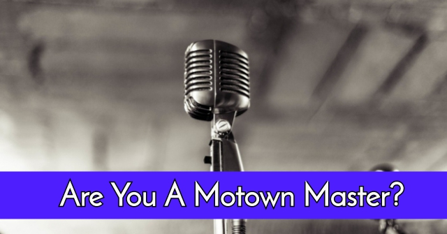 Are You A Motown Master?