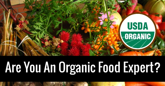 Are You An Organic Food Expert?