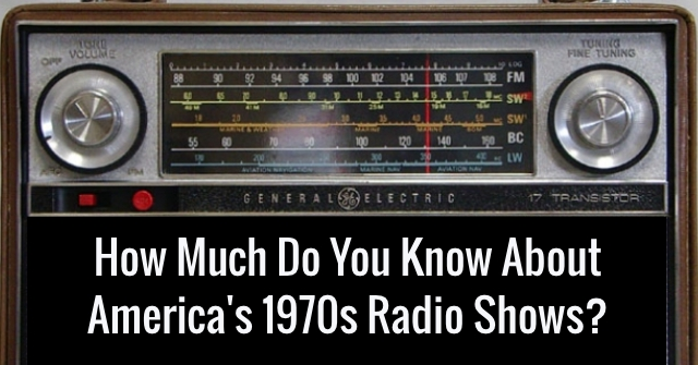 How Much Do You Know About America's 1970s Radio Shows?