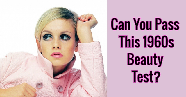 Can You Pass This Beauty Test From The 1960s?