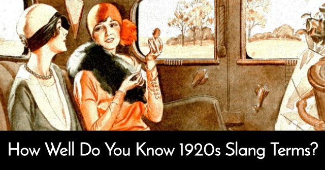 How Well Do You Know 1920s Slang Terms?