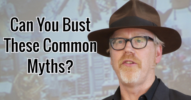 Can You Bust These Common Myths?