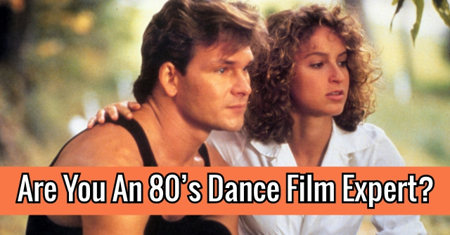 Are You An 80's Dance Film Expert?