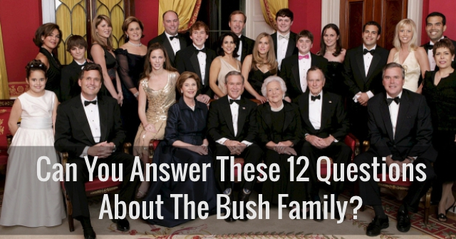 Can You Answer These 12 Questions About The Bush Family?