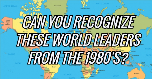 Can You Recognize These World Leaders From The 1980's?