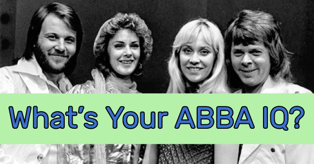 What's Your ABBA IQ?