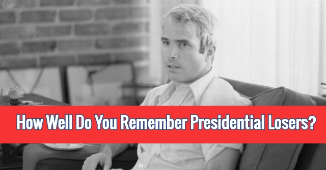How Well Do You Remember Presidential Losers?