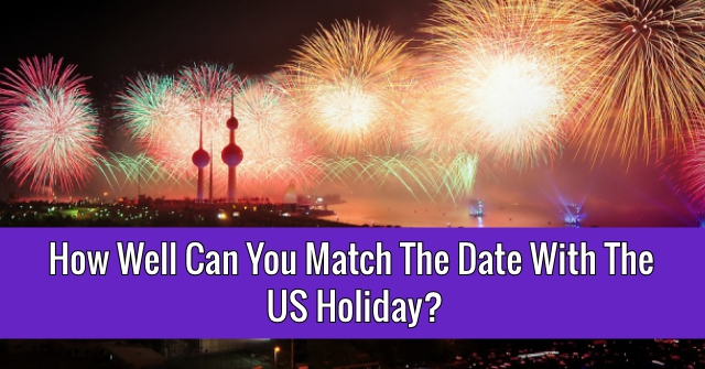 How Well Can You Match The Date With The US Holiday?
