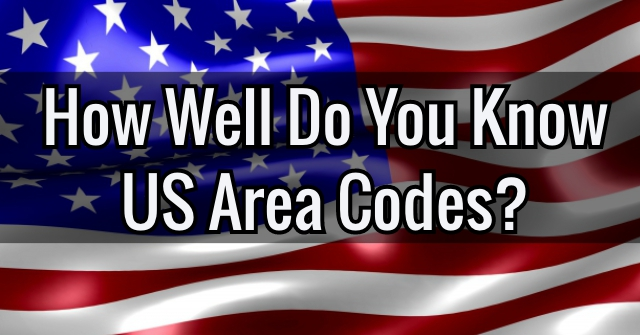 How Well Do You Know US Area Codes?