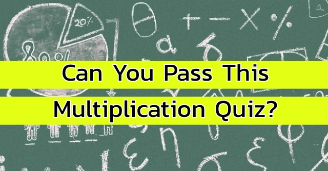 Can You Pass This Multiplication Quiz?