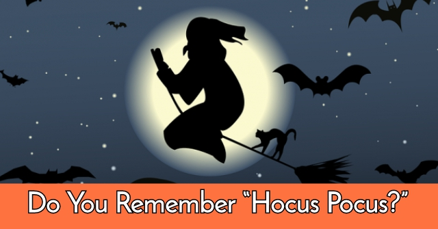 """Do You Remember """"Hocus Pocus?"""""""