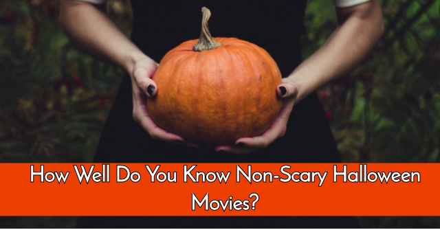 How Well Do You Know Non-Scary Halloween Movies?