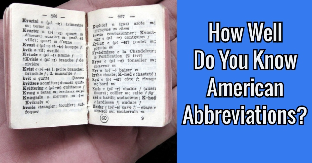 How Well Do You Know American Abbreviations?