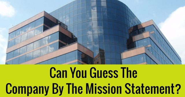 Can You Guess The Company By The Mission Statement?