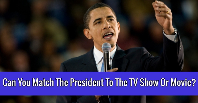 Can You Match The President To The TV Show Or Movie?