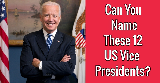 Can You Name These 12 US Vice Presidents?