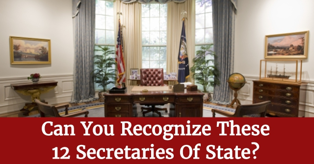 Can You Recognize These 12 Secretaries Of State?