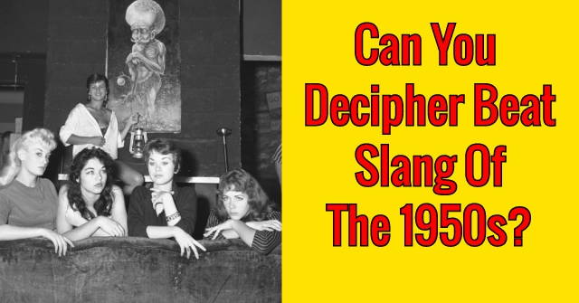 Can You Decipher Beat Slang Of The 1950s?
