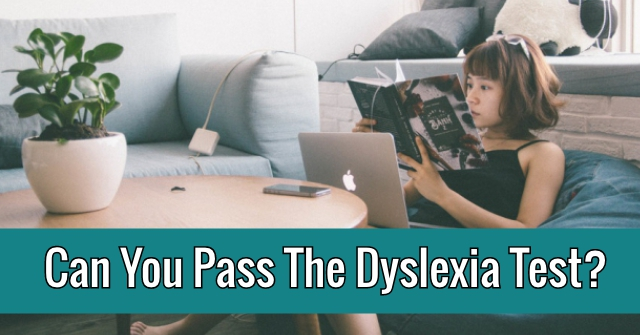 Can You Pass The Dyslexia Test?