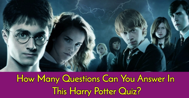 How Many Questions Can You Answer In This Harry Potter Quiz?