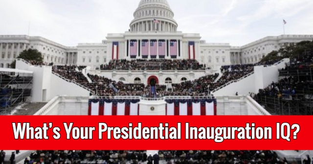 What's Your Presidential Inauguration IQ?