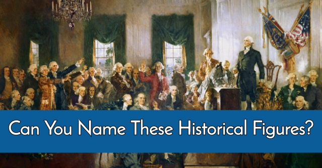 Can You Name These Historical Figures?