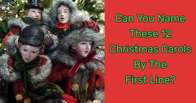 Can You Name These 12 Christmas Carols By The First Line?