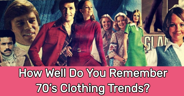 How Well Do You Remember 70's Clothing Trends?