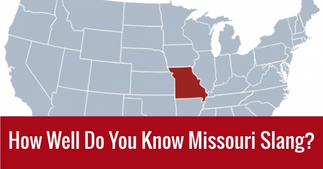 How Well Do You Know Missouri Slang?