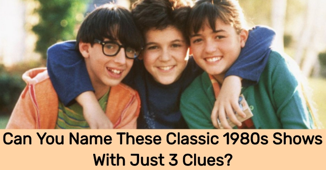 Can You Name These Classic 1980s Shows With Just 3 Clues?