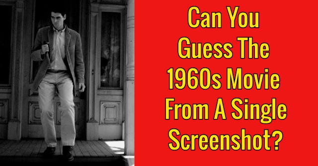 Can You Guess The 1960s Movie From A Single Screenshot?