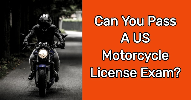 Can You Pass A US Motorcycle License Exam?