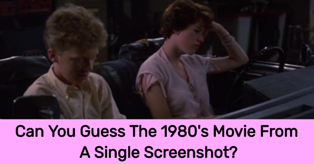 Can You Guess The 1980's Movie From A Single Screenshot?