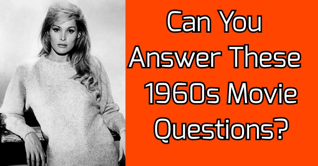 Can You Answer These 1960s Movie Questions?