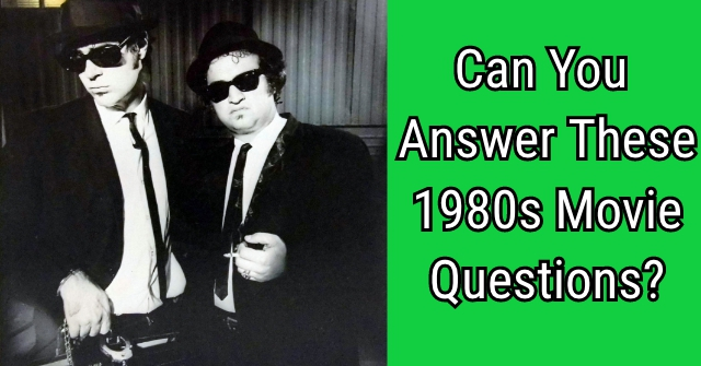 Can You Answer These 1980s Movie Questions?