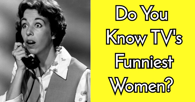 Do You Know TV's Funniest Women?