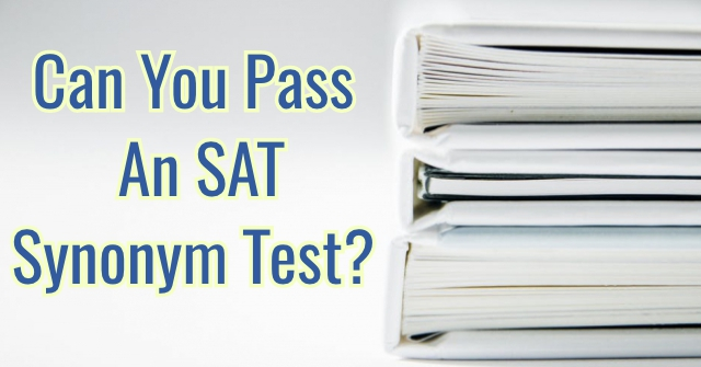 Can You Pass An SAT Synonym Test?