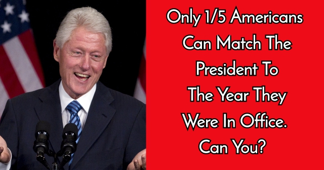 Only 1/5 Of Americans Can Match The President To The Year They Were In Office. Can You?