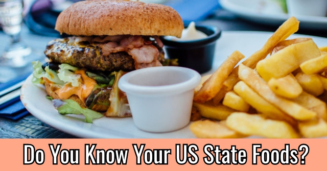Do You Know Your US State Foods?