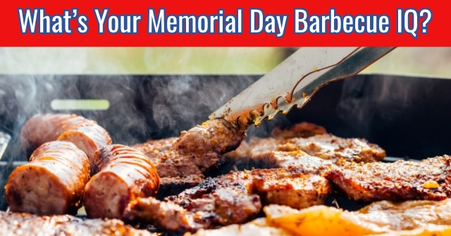 What's Your Memorial Day Barbecue IQ?
