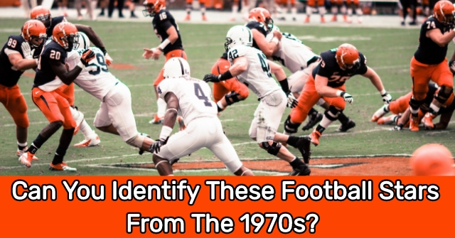 Can You Identify These Football Stars From The 1970s?