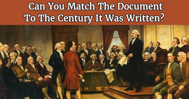 Can You Match The Document To The Century It Was Written?