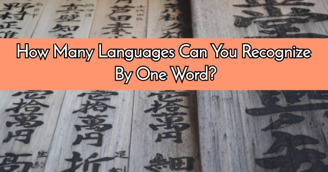 How Many Languages Can You Recognize By One Word?