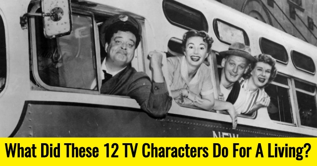 What Did These 12 TV Characters Do For A Living?