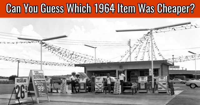 Can You Guess Which 1964 Item Was Cheaper?