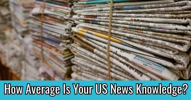 How Average Is Your US News Knowledge?