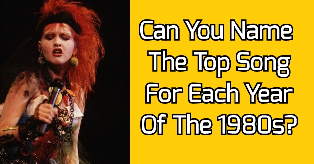 Can You Name The Top Song For Each Year Of The 1980s?
