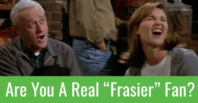 "Are You A Real ""Frasier"" Fan?"